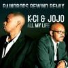 K-Ci & JoJo - All My Life [Remix] ►Free Download◄