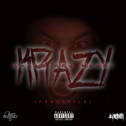 Chaos – Krazy (Freestyle)