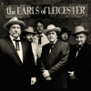 """The Earls of Leicester """"Till The End Of The World Rolls 'Round"""""""