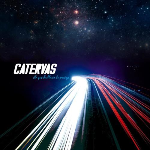 Catervas - Lo que brilla en tu paisaje (2014)