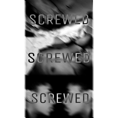 Screwed (Say Yes)