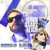 Ad Brown Ft. Frida Hernask - When Stars Align ( Diego Lima Bootleg )