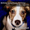 Birthday Song (Happy Birthday feat. Holly Lewis)
