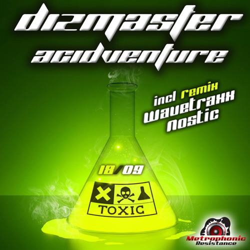 Dizmaster - ACIDVenture (Nostic Remix)