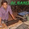Bilanchi Nagin Nighali DJ Ganesh Mix