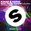 R3HAB & NERVO - Ready For The Weekend ft Ayah Marar (Don Diablo Remix) Portada del disco