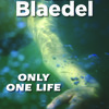Only One Life by Sara Blaedel
