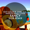 Iggy Azalea, Charli XCX, Madilyn Bailey – Fancy (Cover) (SJUR Remix)