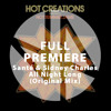 Full Premiere: Santé & Sidney Charles - All Night Long (Original Mix)