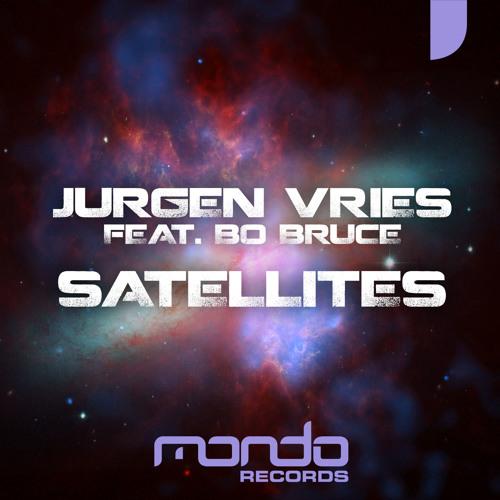 Jurgen Vries feat. Bo Bruce – Satellites