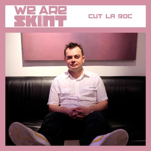 We Are Skint Presents... Cut La Roc
