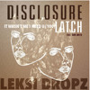 Disclosure/Shaggy/Duke Dumont - It Wasn't Me I Need U (100) Latch