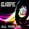 ALL OVER ME - SILVERFOX ( Original Deep Space Mix )Buy Now Big Tunes Mp3