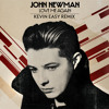 John Newman - Love Me Again (Kevin Easy Remix) [FREE DOWNLOAD]