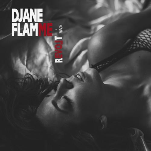 DJane Flamme - REVOLT Mix