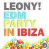 Leony! - EDM Party In Ibiza (Original Mix)