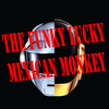THE FUNKY LUCKY MEXICAN MONKEY [Lans Daft Punk remix]
