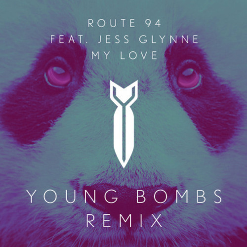 Route 94 - My Love (feat. Jess Glynne) [Young Bombs Remix]