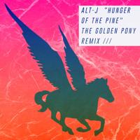 Alt-J Hunger Of The Pine (The Golden Pony Remix) Artwork