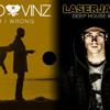 Nico And Vinz - Am I Wrong (Laserjakk Deep House Mix)