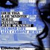 Louie Vega, Jay Sinister Sealee ft Julie McKnight - Diamond Life (Alex Carrone Remix)[FREE DOWNLOAD]