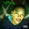 8.5 Hours  - Detox leak - hit new D.R.E. single