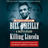 Killing Lincoln by Bill O'Reilly audiobook excerpt