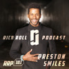 RRP 103: The Rich Roll Podcast: Preston Smiles: It's Your Job To Be The Dopest Version of You