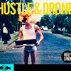 Hustle and Drone - The Glow