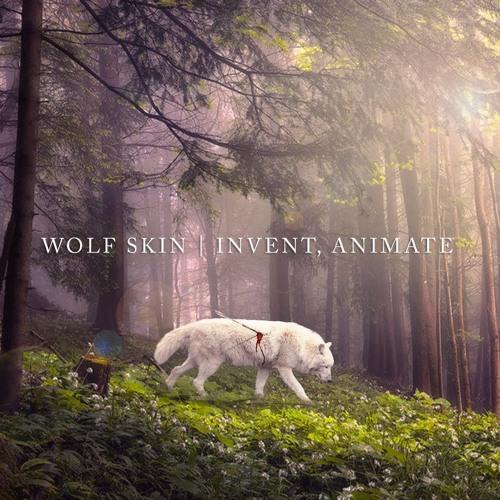 Invent, Animate - Wolf Skin