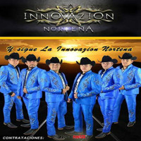 LA INNOVAZION NORTENA- 2014 CANSIONES MIX