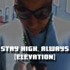 SHA - STAY HIGH ALWAYS [ELEVATION] 01 NO MORE MECCA (SHA)