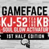 KJ-52 - Gameface (feat. KB & Soul Glo Activatur) [1st Half Edition]