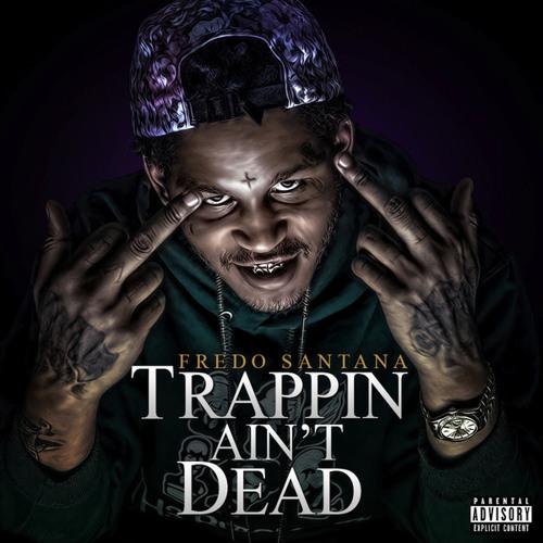 Fredo Santana Clockwork Ft Lil Herb By Daddyob4 Daddy Ob4