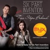 The Flame - Six Part Invention Lyrics