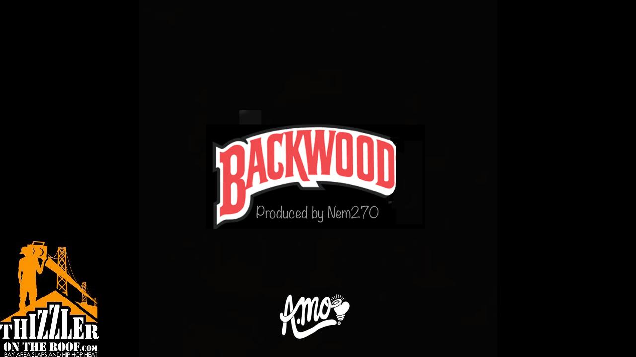 A.Mo - Backwood (Prod. by Nem270) [Thizzler.com]
