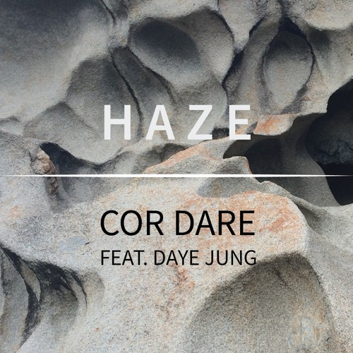 Haze ft Daye Jung