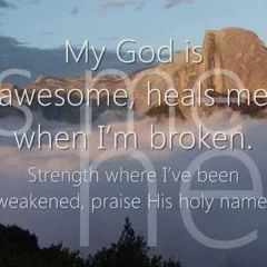 My God Is Awesome (rough 1)