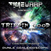 Dunle Goaleidoscopic - TRIPPIN  GOOD... Throughout The Wormhole (TIMEWARPMIX008)