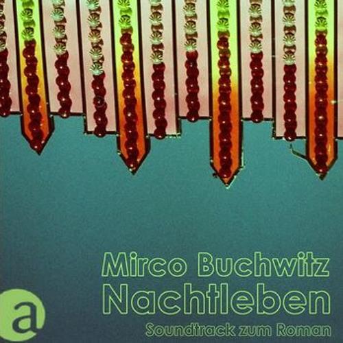Nachtleben - Soundtrack zum Roman