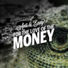 Anti-Lilly & Envy Hunter - For The Love Of The Money (Produced by Phoniks)