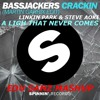 Bassjackers Vs. Linkin Park - A Light That Never Crackin (Edu Sanz Mashup) [FREE DOWNLOAD]