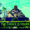 THE CHOICE IS YOURS ( FREE DOWNLOAD )