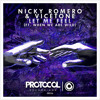 Download Nicky Romero & Vicetone - Let Me Feel (ft. When We Are Wild) (OUT NOW) Mp3