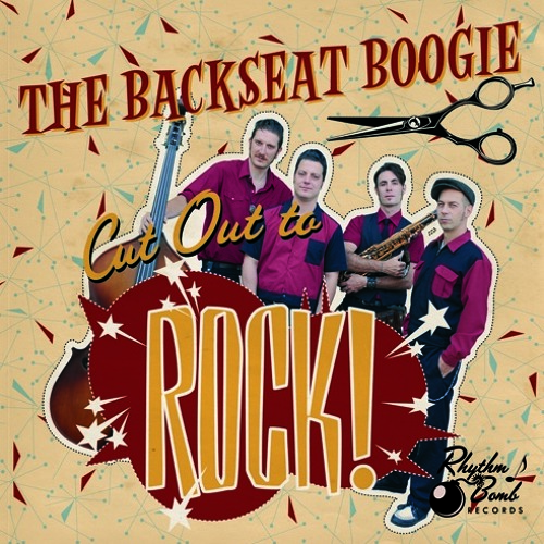 The Backseat Boogie - CUT OUT TO ROCK (2014, Rhythm Bomb Records)