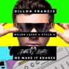 Dillon Francis - We Make It Bounce (feat. Major Lazer & Stylo G) (MIKE EMILIO REMIX)
