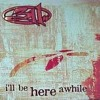 311 - I'll Be Here Awhile (Acoustic)