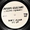 Chicco Giuliani ft. Filippo Tirincanti - Don't Clean It Up(Original Mix)