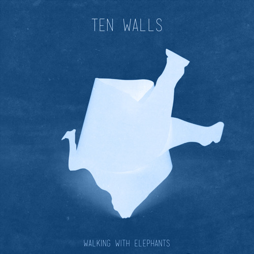 Ten Walls - Walking With Elephants (KANT Remake)