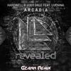 Hardwell & Joey Dale Feat. Luciana - Arcadia (Gzann Remix)